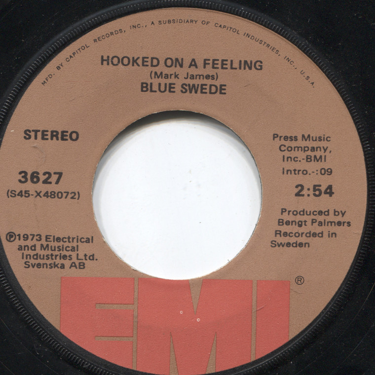 Blue Swede: Hooked on a Feeling / Gotta Have Your Love - 45 rpm Vinyl Record
