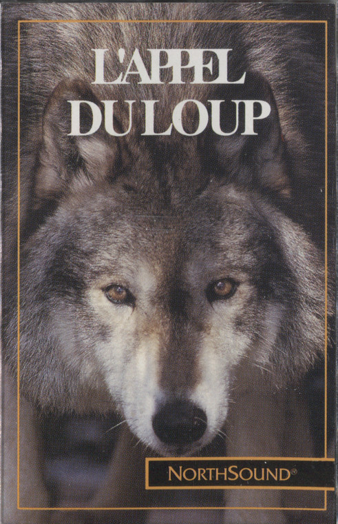 NorthSound, L'Appel Du Loup - Sealed Audio Cassette Tape