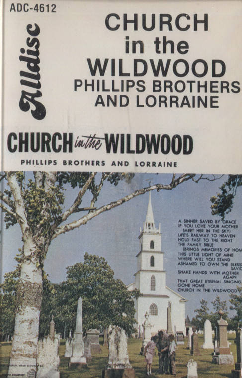 Phillips Brothers and Lorraine: Church in the Wildwood - Sealed Audio Cassette Tape