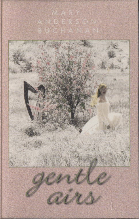 Mary Anderson-Buchanan: Gentle Airs - Audio Cassette Tape