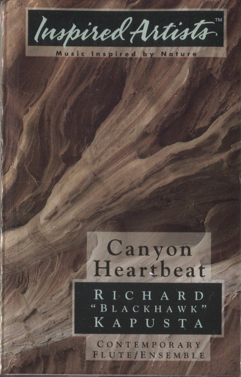 Richard Blackhawk Kapusta: Canyon Heartbeat - Audio Cassette Tape