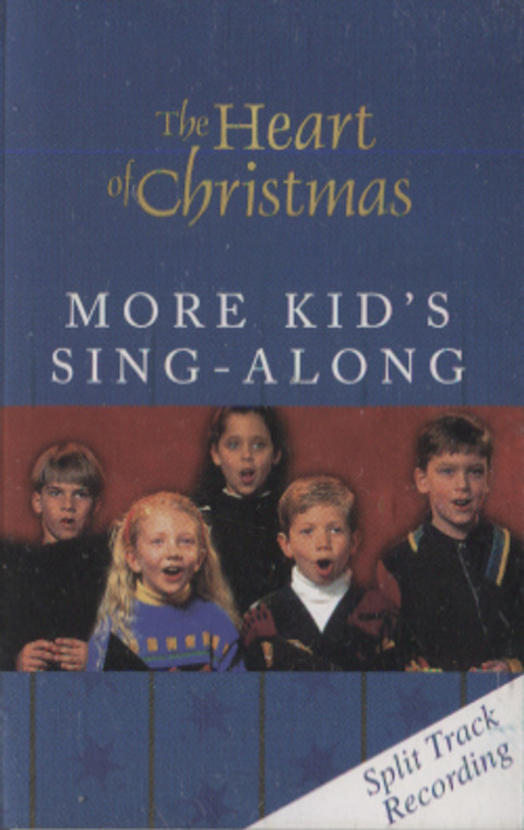 Various Artists: The Heart of Christmas, More Kid's Sing Along - Audio Cassette Tape