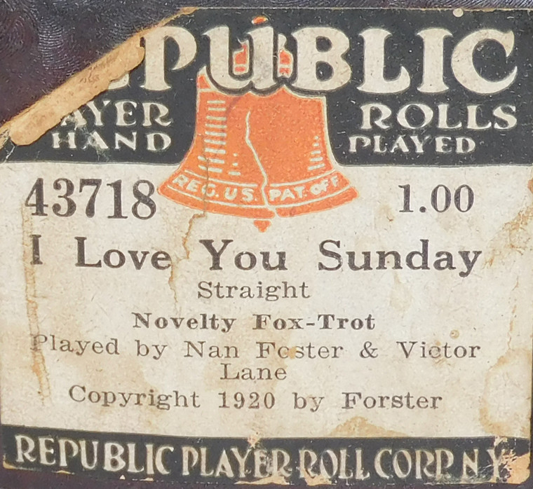 I Love You Sunday (#43718 Republic Player Roll Corp.) - Player Piano Roll