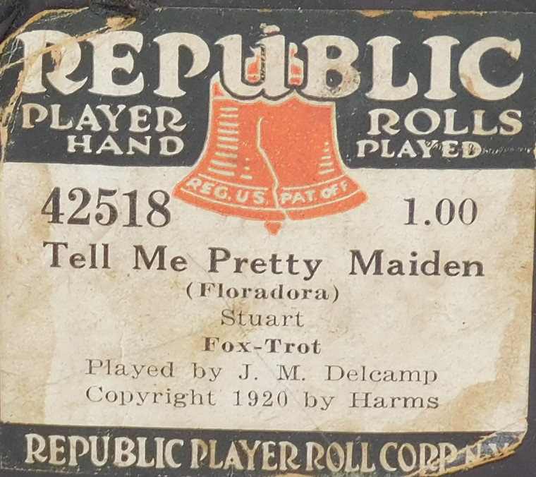 Tell Me Pretty Maiden (#42518 Republic Player Roll Corp.) - Player Piano Roll