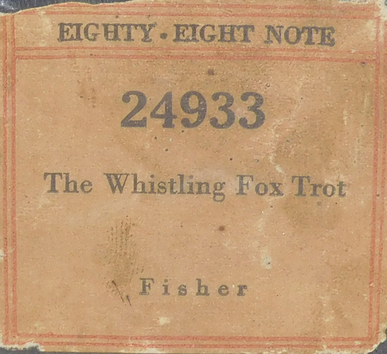 The Whistling Fox Trot (#24933 Eighty-Eight Note) - Player Piano Roll