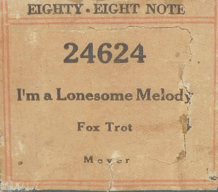 I'm a Lonesome Melody (#24624 Eighty-Eight Note) - Player Piano Roll