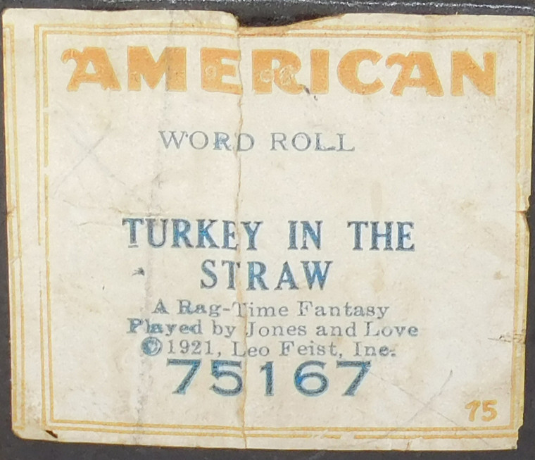 Turkey in the Straw (#75167 American Word Roll) - Player Piano Roll