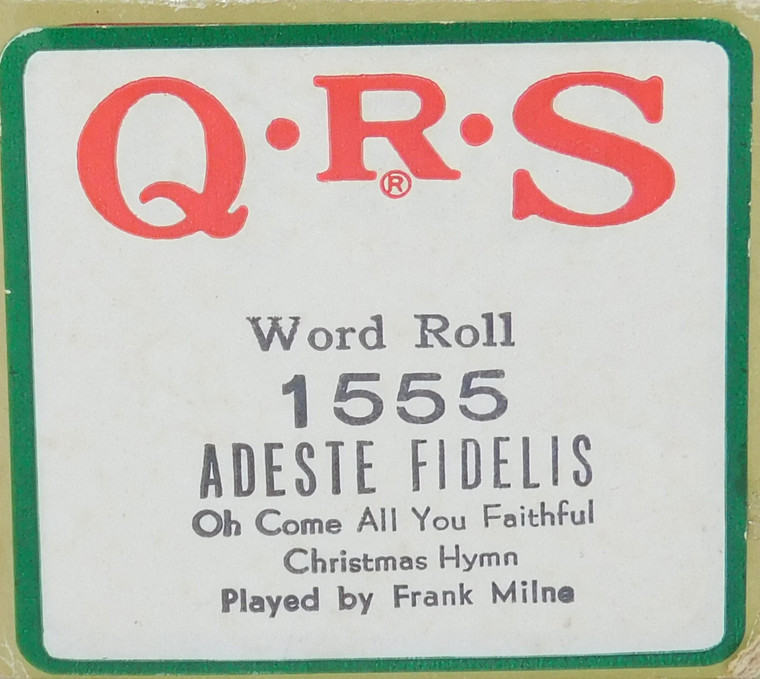 Adeste Fidelis Oh Come All Ye Faithful (#1555 QRS Word Roll) - Player Piano Roll