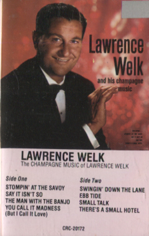 Lawrence Welk: The Champagne Music of Lawrence Welk - Audio Cassette Tape