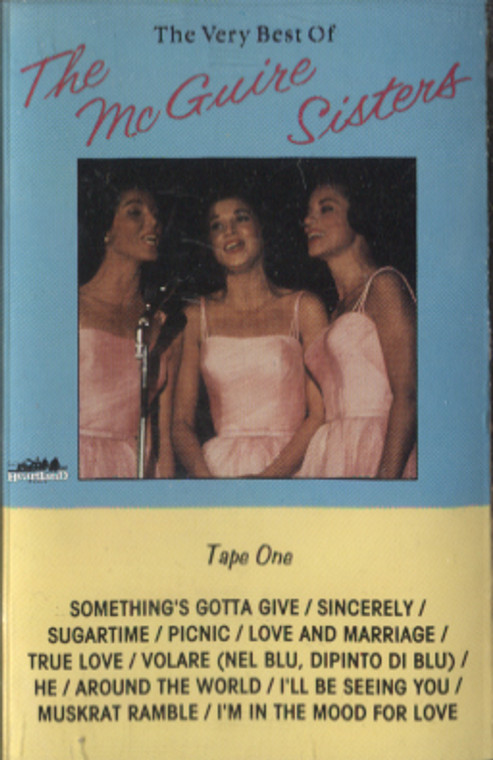 The McGuire Sisters: The Very Best of the McGuire Sisters, Tape 1 - Audio Cassette Tape