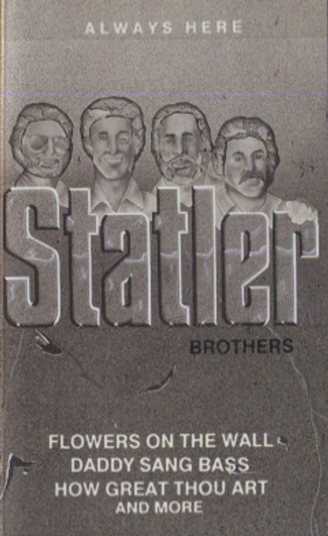 The Statler Brothers: Always Here - Audio Cassette Tape