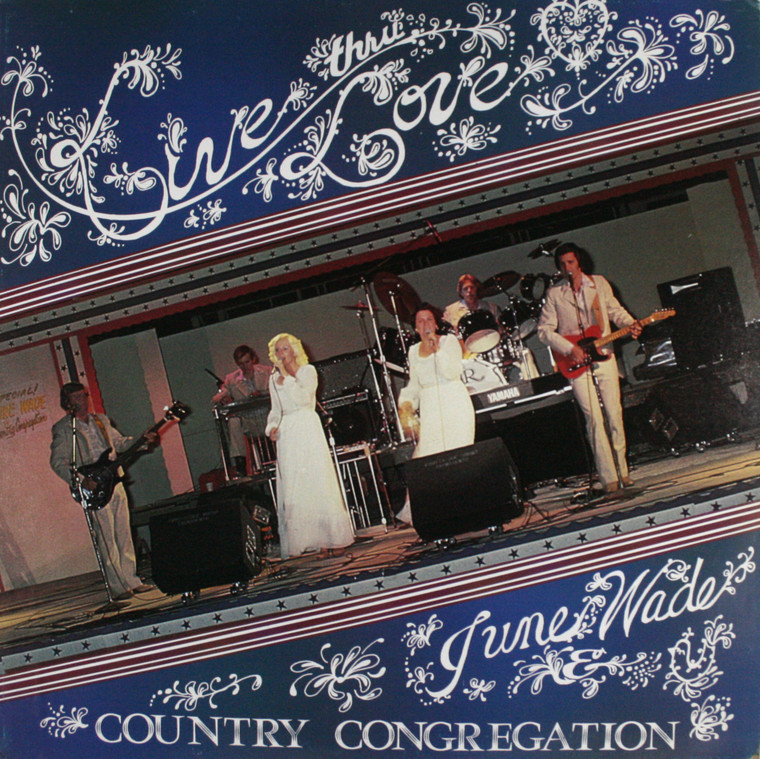 June Wade and the Country Congregation: Live Thru Love - LP Vinyl Record Album