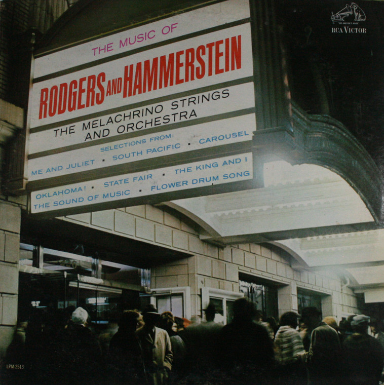 The Melachrino Strings and Orchestra: The Music of Rodgers and Hammerstein - LP Vinyl Record Album