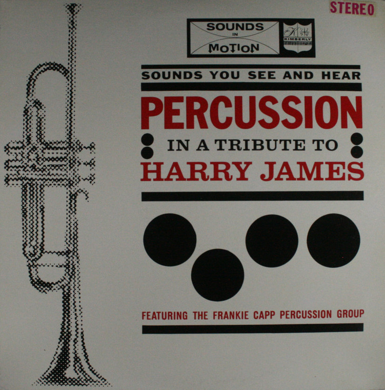 The Frankie Capp Percussion Group: Percussion in a Tribute to Harry James - LP Vinyl Record Album