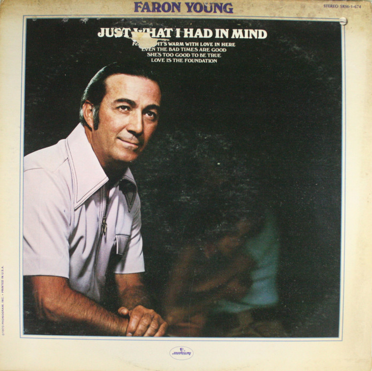 Faron Young: Just What I Had in Mind - LP Vinyl Record Album