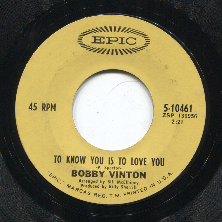 Bobby Vinton: To Know You is to Love You / The Beat of My Heart - 45 rpm Vinyl Record