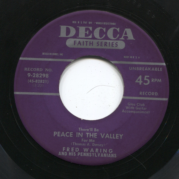 Fred Waring and His Pennsylvanians: There'll Be Peace in the Valley / Just a Closer Walk with Thee - 45 rpm Vinyl Record