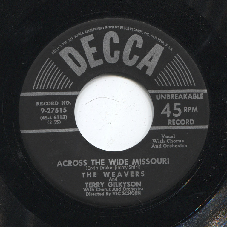 The Weavers & Terry Gilkyson: Across the Wide Missouri / On Top of Old Smoky - 45 rpm Vinyl Record