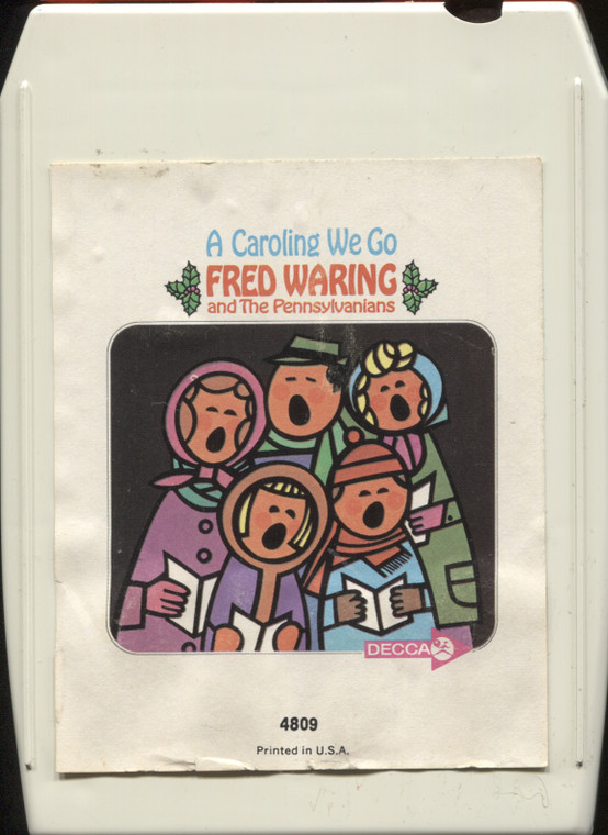 Fred Waring and the Pennsylvanians: A Caroling We Go - Vintage 8 Track Tape