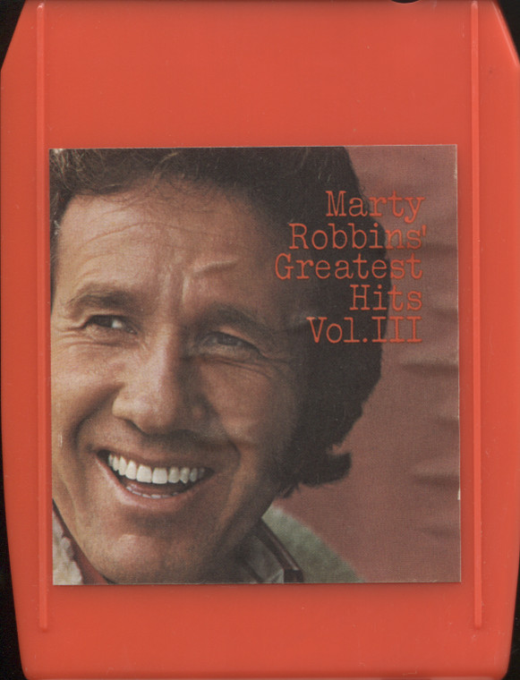 Marty Robbins: Greatest Hits, Volume 3 - Vintage 8 Track Tape