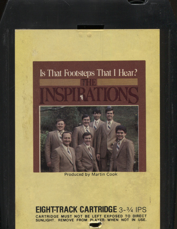 The Inspirations: Is That Footsteps That I Hear? - Vintage 8 Track Tape
