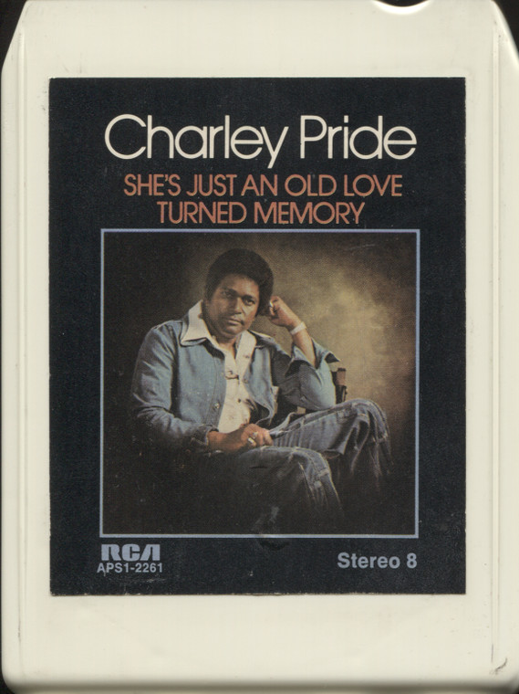 Charley Pride: She's Just an Old Love Turned Memory - Vintage 8 Track Tape