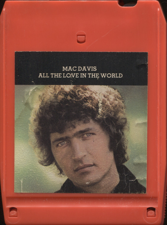 Mac Davis: All the Love in the World - Vintage 8 Track Tape