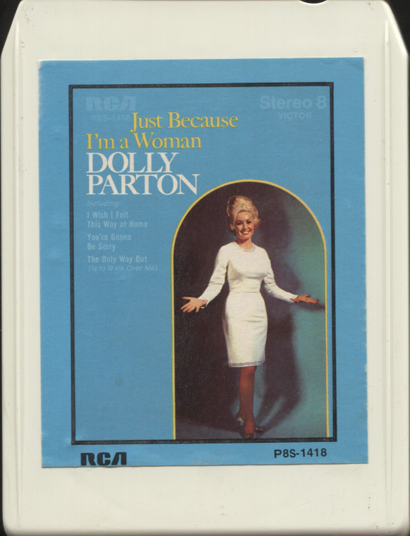 Dolly Parton: Just Because I'm a Woman - Vintage 8 Track Tape