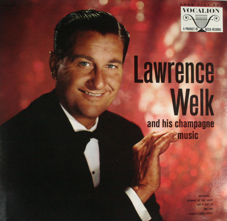 Lawrence Welk: Lawrence Welk and His Champagne Music - LP Vinyl Record Album