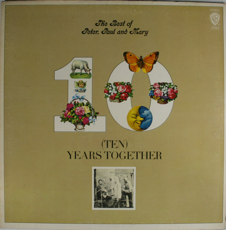Peter, Paul and Mary: The Best of Peter, Paul and Mary (Ten) Years Together - LP Vinyl Record Album