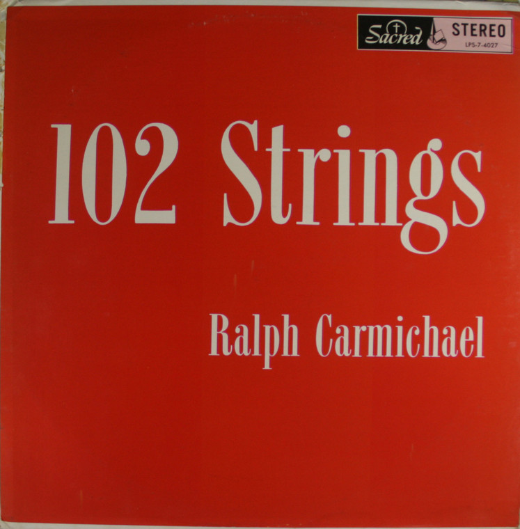Ralph Carmichael: 102 Strings - LP Vinyl Record Album