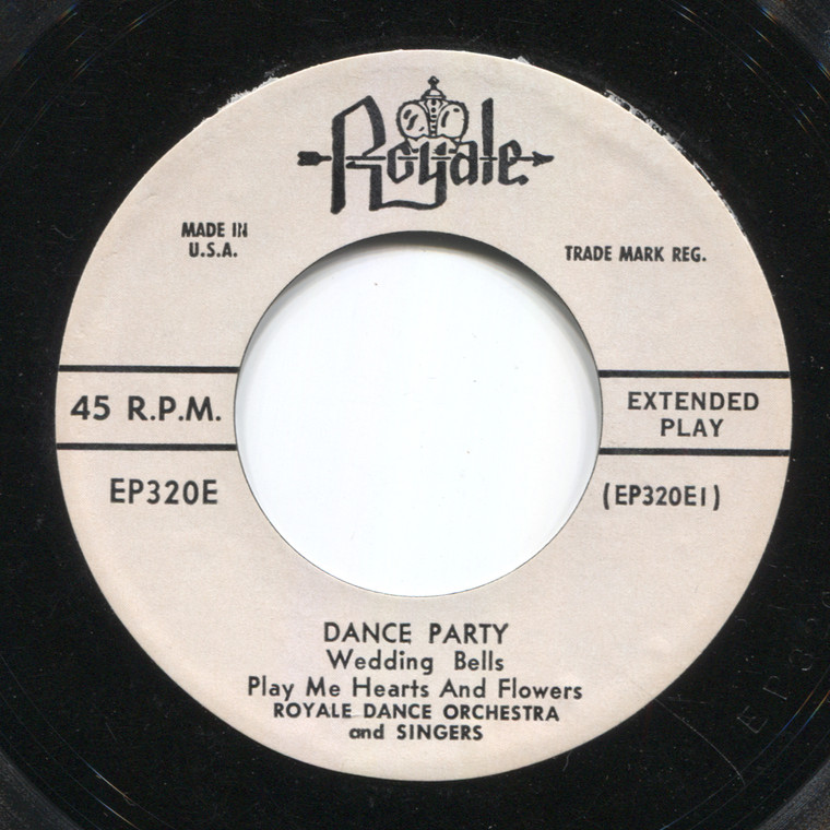 Royal Dance Orchestra and Singers: Dance Party - 45 rpm Vinyl Record