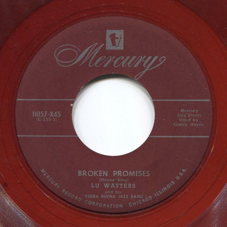 Lu Watters and His Yerba Buena Jazz Band: Broken Promises / St. Louis Blues - Red 45 rpm Vinyl Record