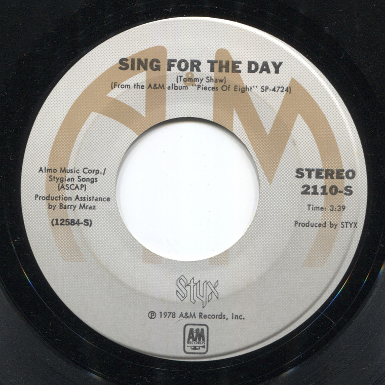 Styx: Sing for the Day / Renegade - 45 rpm Vinyl Record