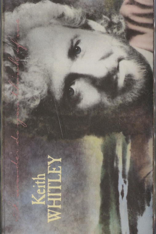 Keith Whitley: I Wonder Do You Think of Me - Vintage Audio Cassette Tape
