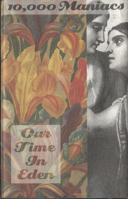 10,000 Maniacs: Our Time in Eden - Vintage Audio Cassette Tape