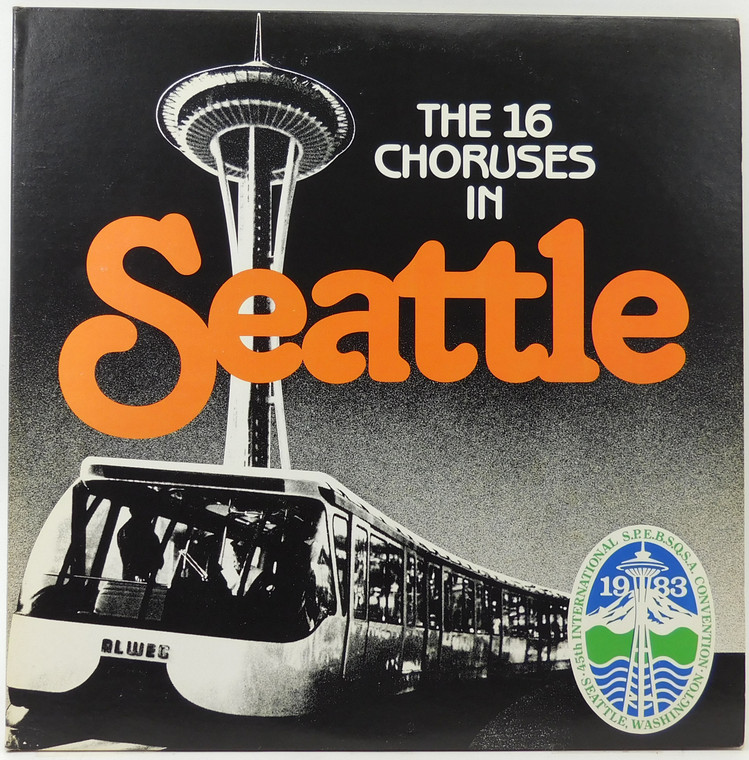 Various Artists: The 16 Choruses in Seattle - 1983 S.P.E.B.S.Q.S.A. Convention (2 Record Set) LP Vinyl Record Album