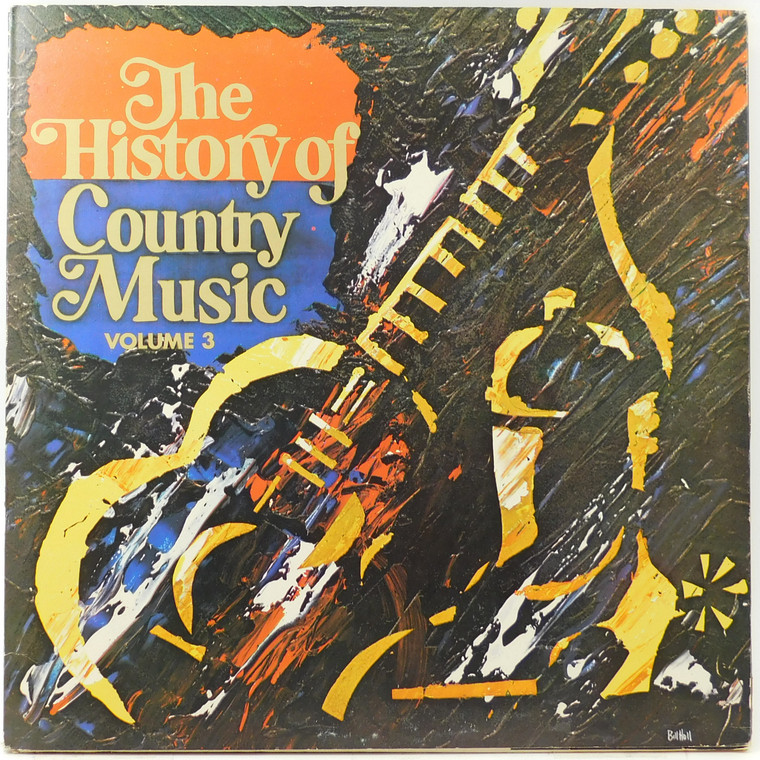 Various Artists: The History of Country Music, Volume 3 - (2 Record Set) - LP Vinyl Record Album