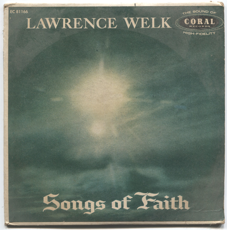 "Lawrence Welk: Songs of Faith - 7"" EP 45 rpm Vinyl Record & Picture Sleeve"