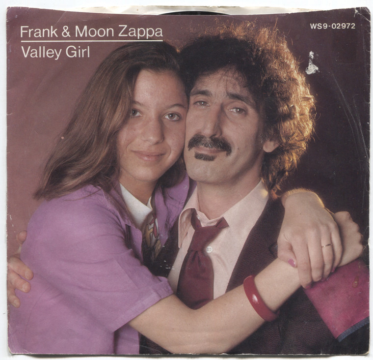 Frank & Moon Zappa: Valley Girl / You are What You Is - 45 rpm Vinyl Record & Picture Sleeve