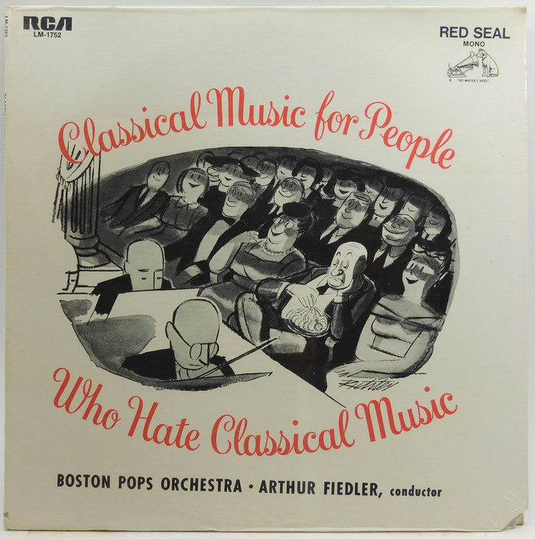 Boston Pops Orchestra: Classical Music for People Who Hate Classical Music - Factory Sealed LP Vinyl Record Album
