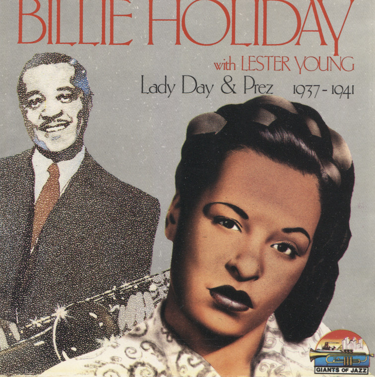 Billie Holiday w/ Lester Young: Lady Day & Prez 1937-1941 - CD / Compact Disc