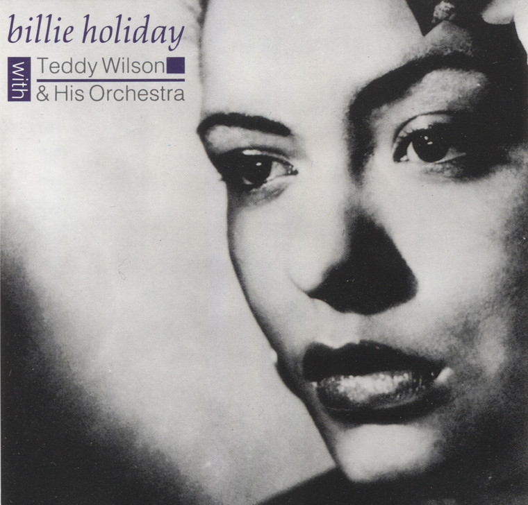 Billie Holiday: With Teddy Wilson & His Orchestra - CD / Compact Disc
