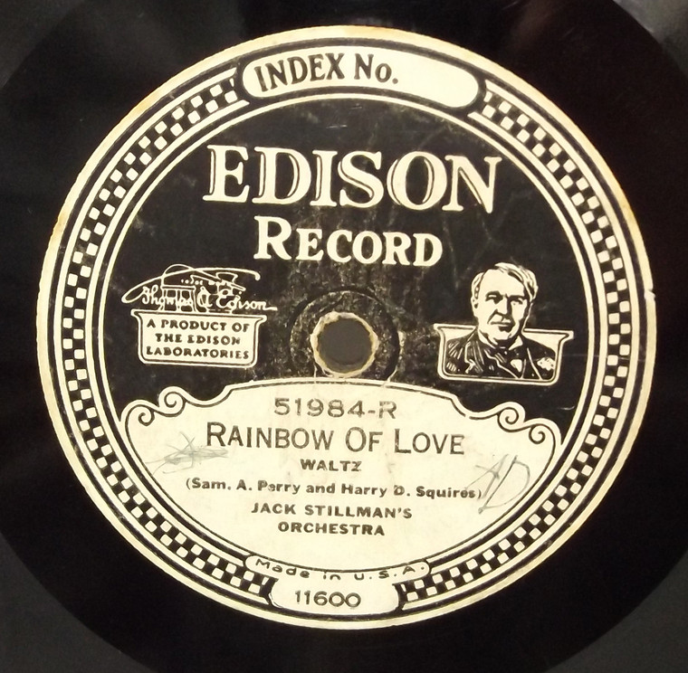 Jack Stillman's Orchestra: You Only Want Me When You're Lonesome / Rainbow of Love - #51984 Edison Diamond Disc Record