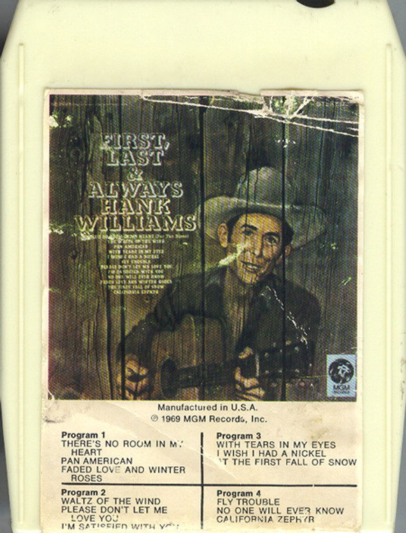 Hank Williams: First, Last and Always