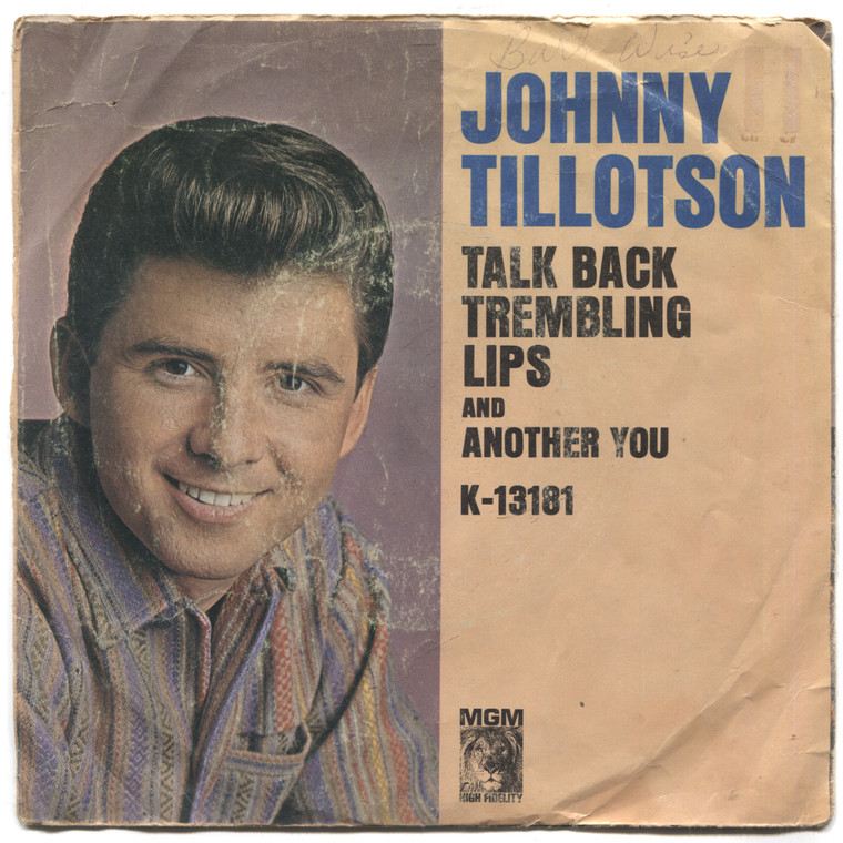 "Johnny Tillotson: Talk Back Trembling Lips / Another You - 7"" 45 rpm Vinyl Record & Picture Sleeve"