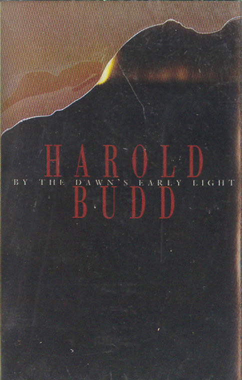 Harold Budd: By the Dawn's Early Light Cassette Tape
