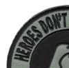 Heroes Don't Wear Capes-Heroes Wear Dog Tags Patch| Upper Left Quadrant