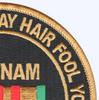 Vietnam War Veteran Patch Don't Let The Gray Hair Fool You
