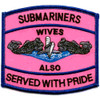 Submarine Wives Also Serve With Pride Pink Patch